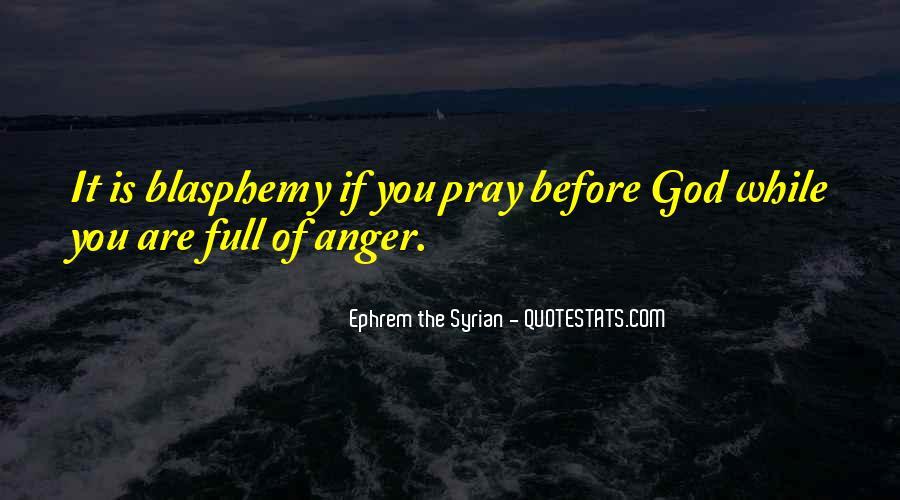 Ephrem The Syrian Quotes #60415