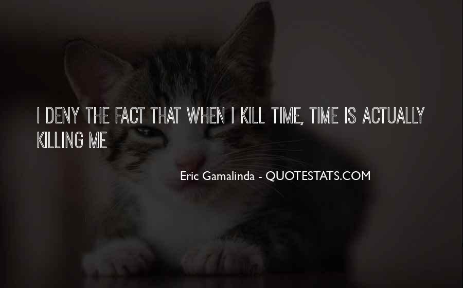 Eric Gamalinda Quotes #1042834
