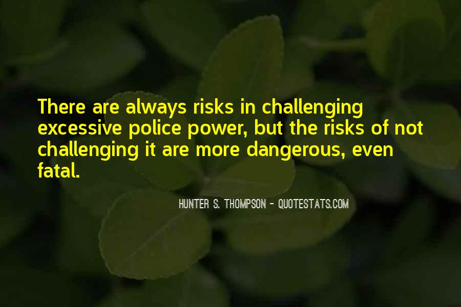 Quotes About Challenging Authority #927408