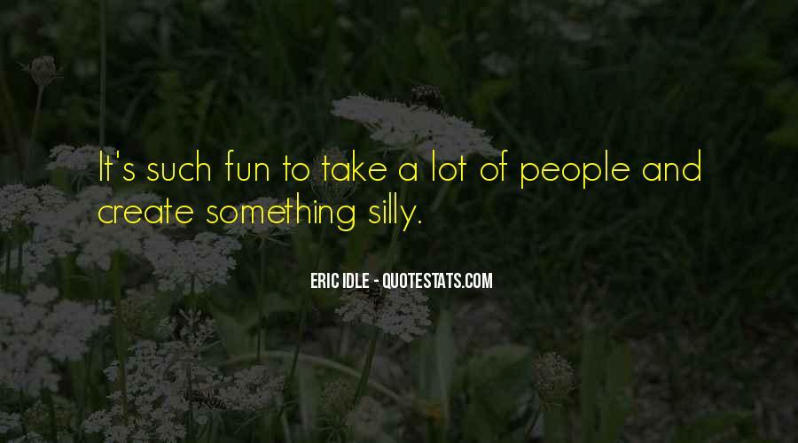 Eric Idle Quotes #1477565