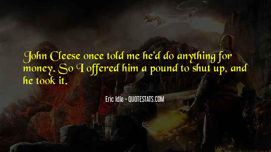 Eric Idle Quotes #1531681