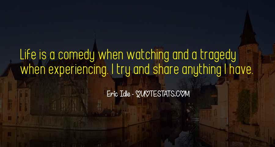 Eric Idle Quotes #1623107