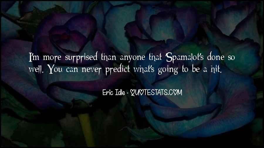 Eric Idle Quotes #1770266