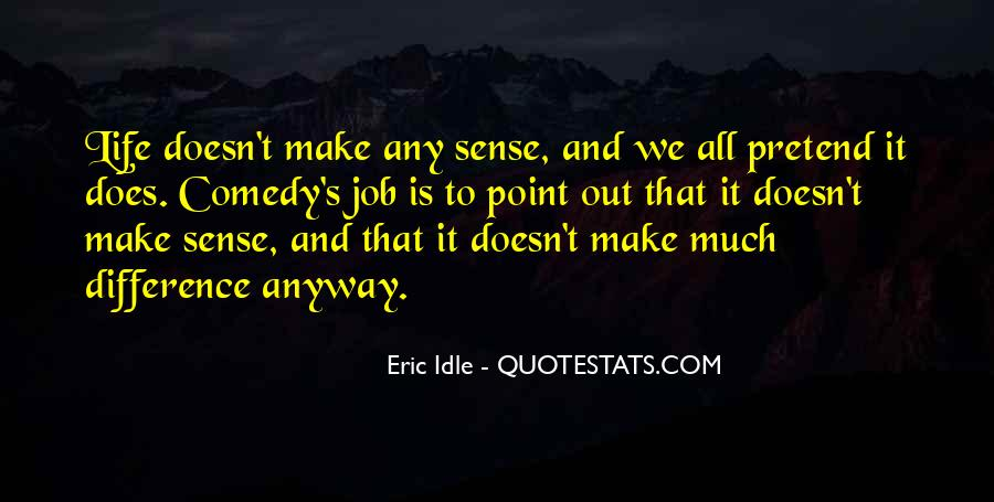 Eric Idle Quotes #279947