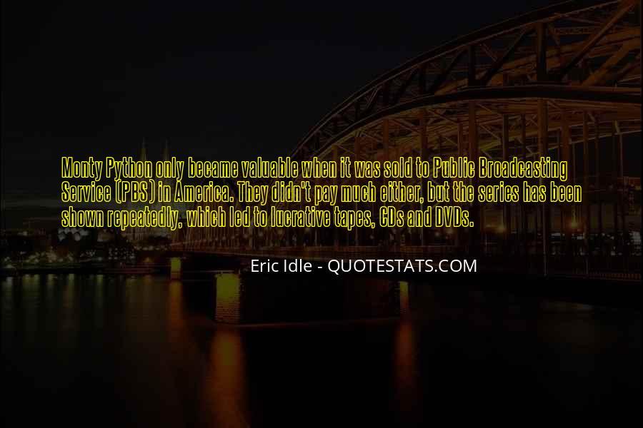 Eric Idle Quotes #314221