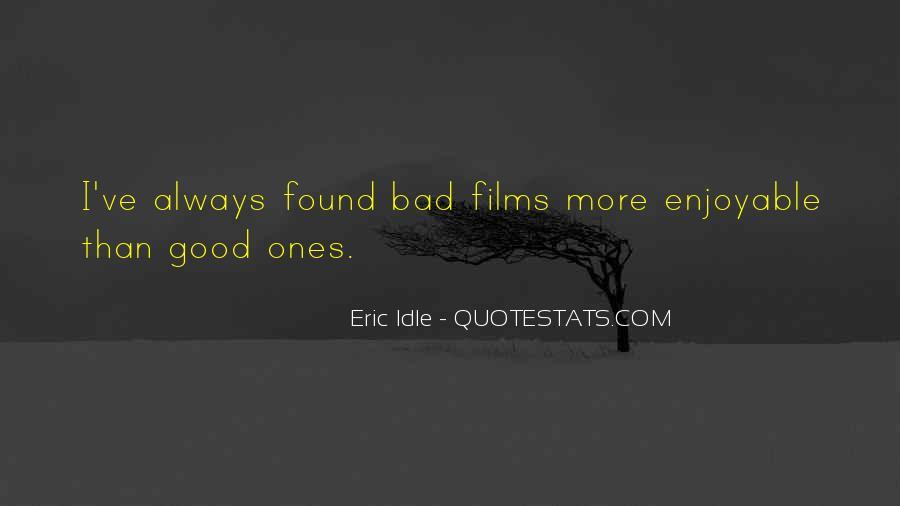 Eric Idle Quotes #316351
