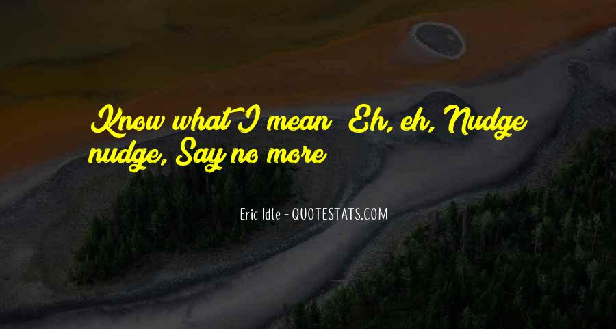 Eric Idle Quotes #68621
