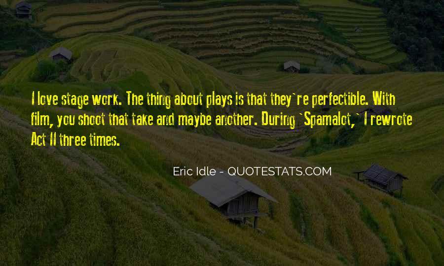 Eric Idle Quotes #70073