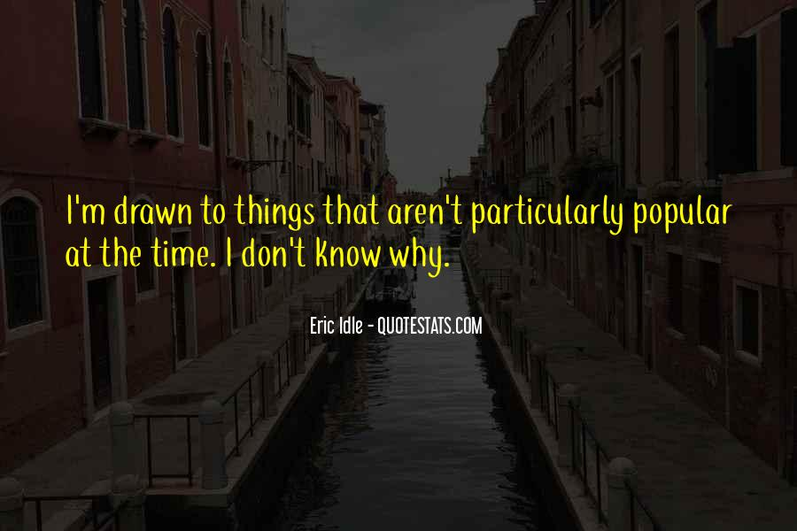 Eric Idle Quotes #842107