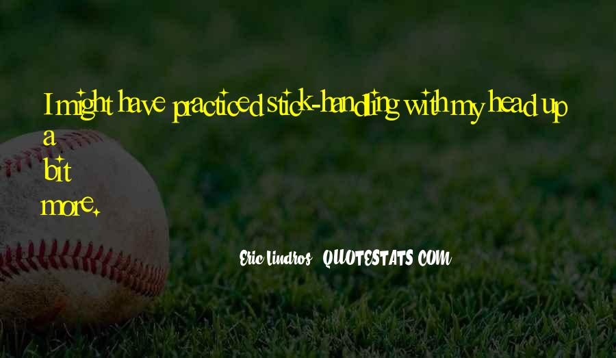 Eric Lindros Quotes #1537602