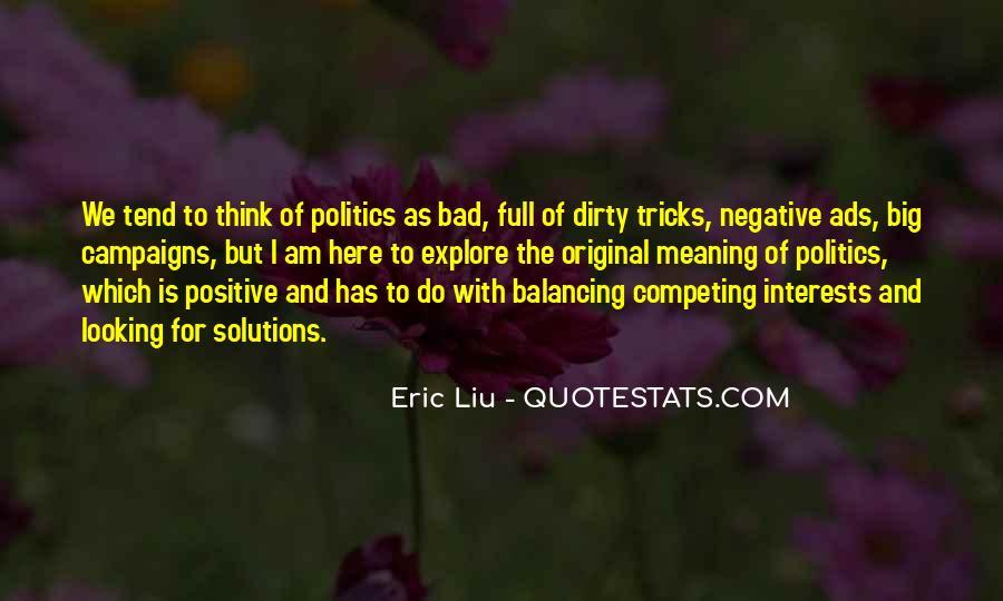 Eric Liu Quotes #1284807