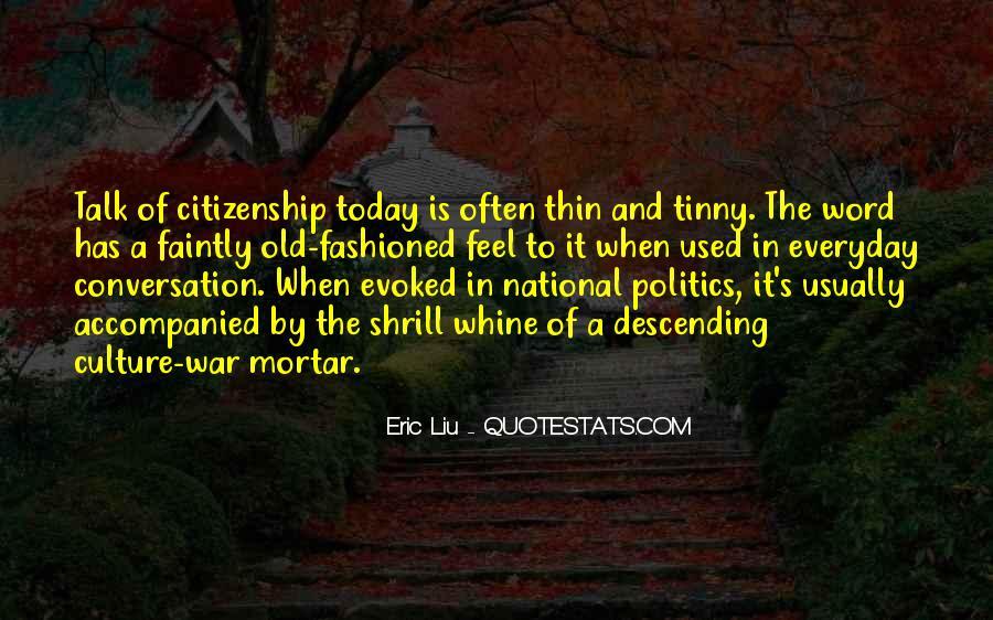 Eric Liu Quotes #1432571