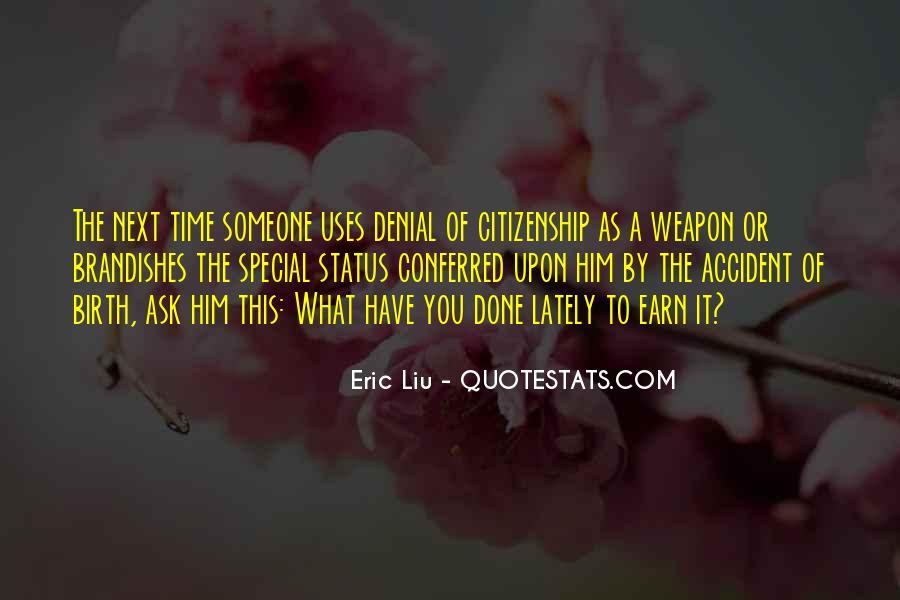 Eric Liu Quotes #1599427