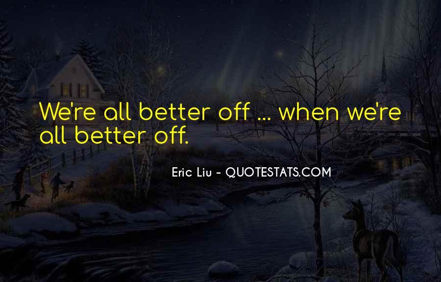 Eric Liu Quotes #1745835
