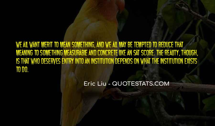 Eric Liu Quotes #241525