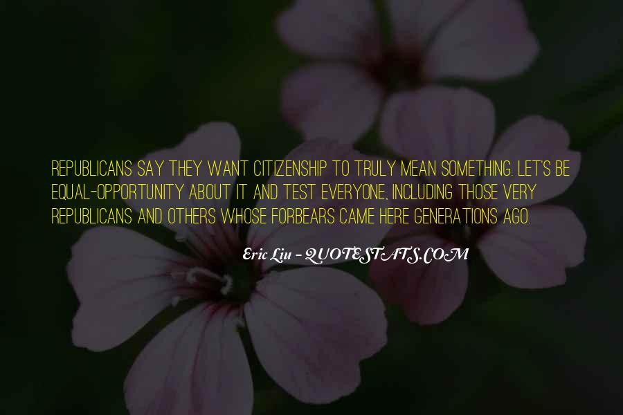 Eric Liu Quotes #481877