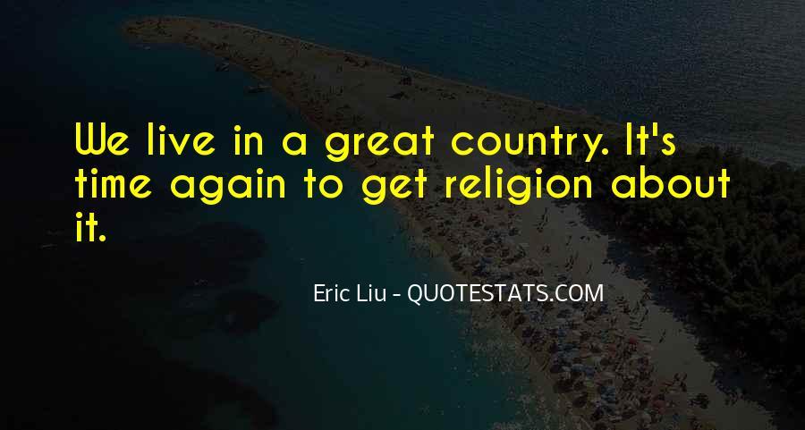 Eric Liu Quotes #803115