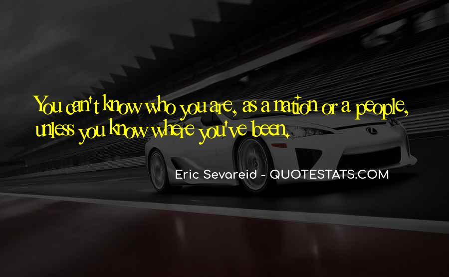 Eric Sevareid Quotes #1118012