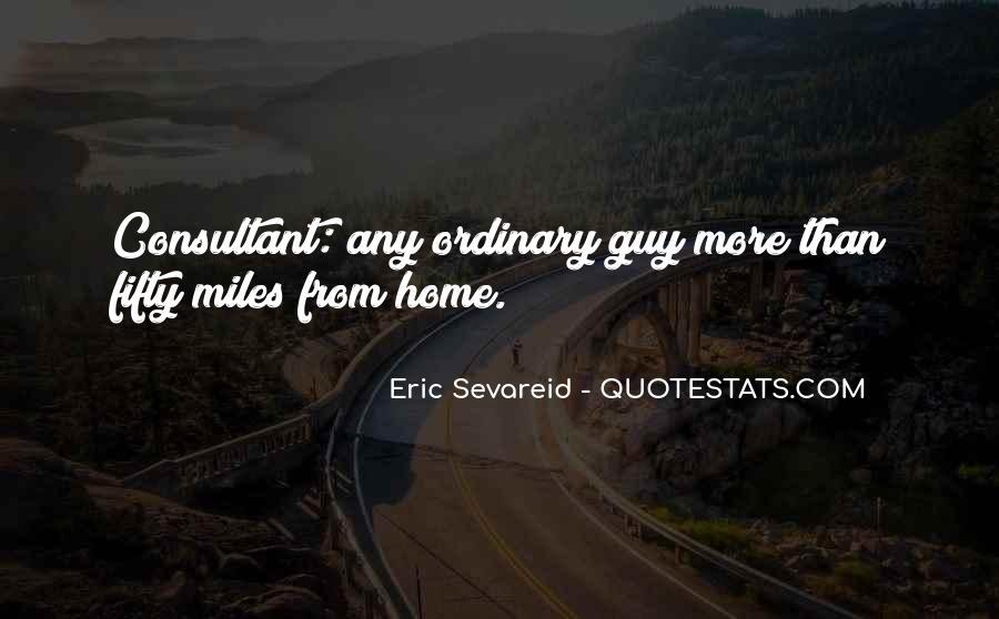Eric Sevareid Quotes #273157