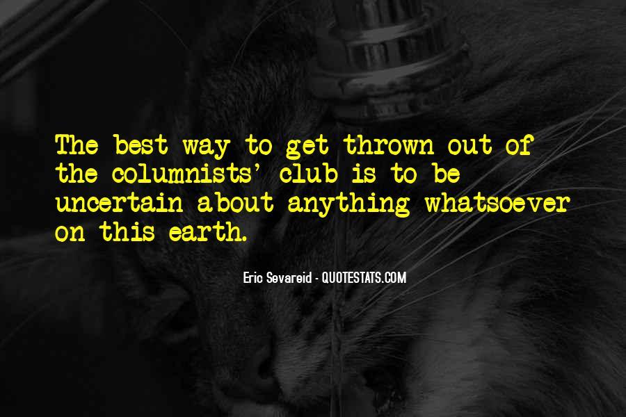 Eric Sevareid Quotes #615118