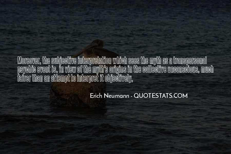 Erich Neumann Quotes #1757842