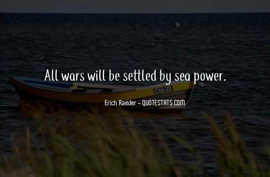 Erich Raeder Quotes #1273113
