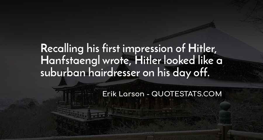 Erik Larson Quotes #109379