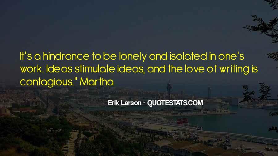Erik Larson Quotes #111718