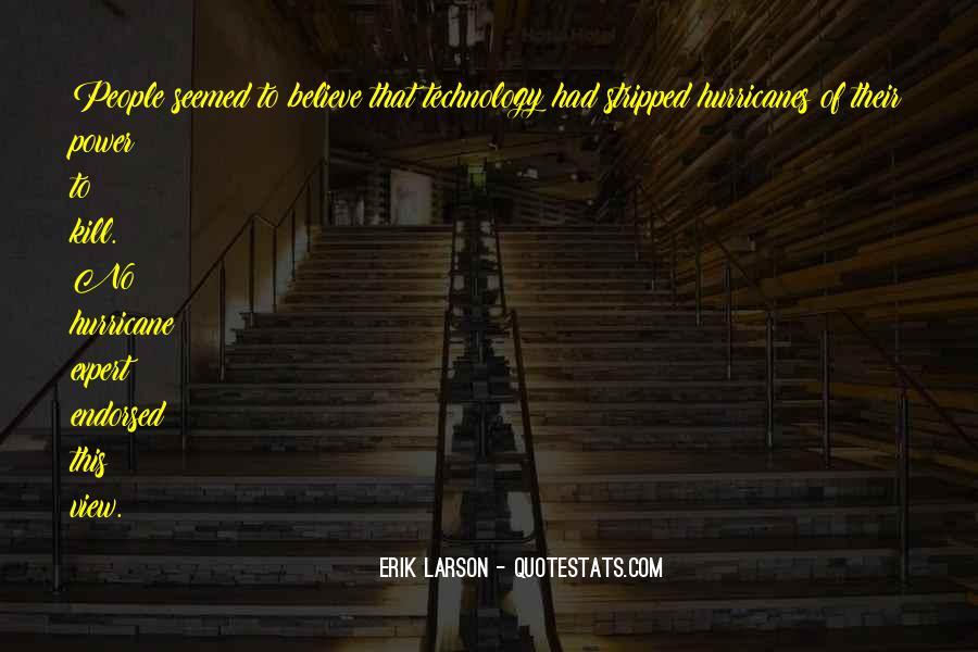 Erik Larson Quotes #256370