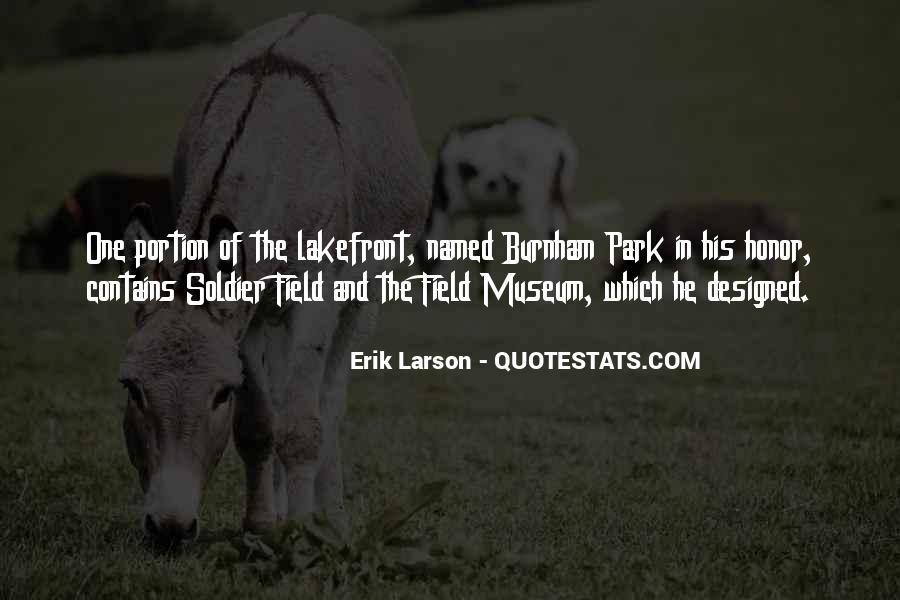 Erik Larson Quotes #294281