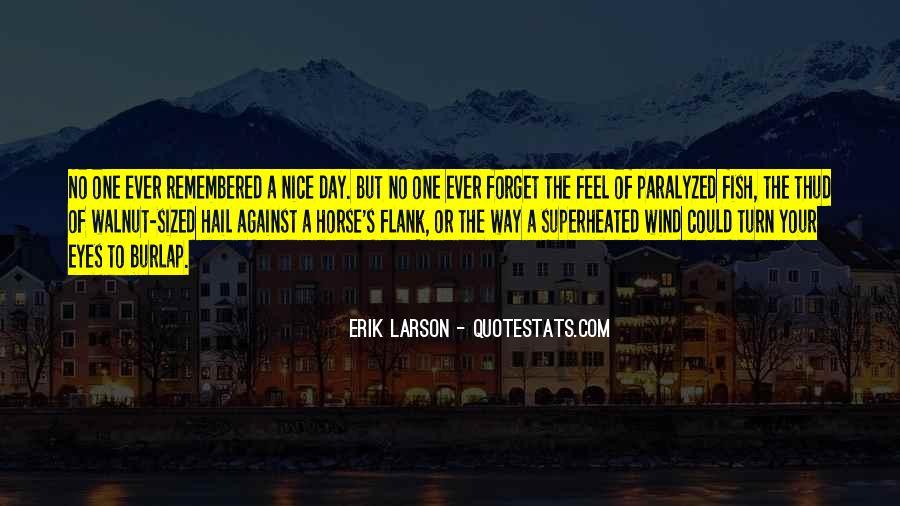 Erik Larson Quotes #320492