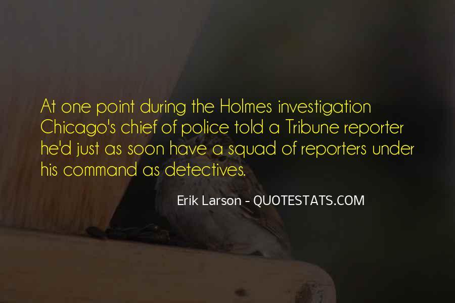 Erik Larson Quotes #376288