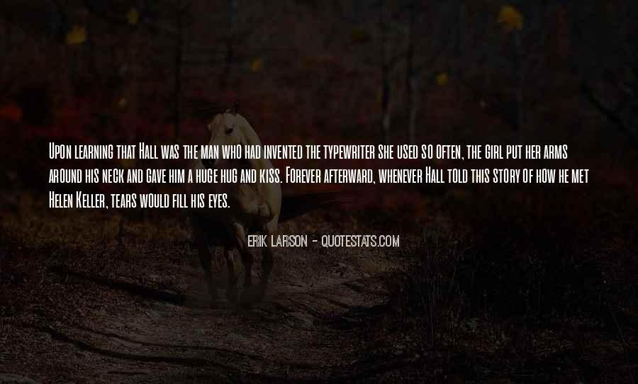 Erik Larson Quotes #428109