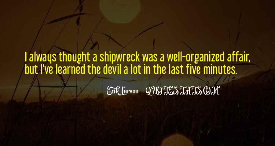 Erik Larson Quotes #449870