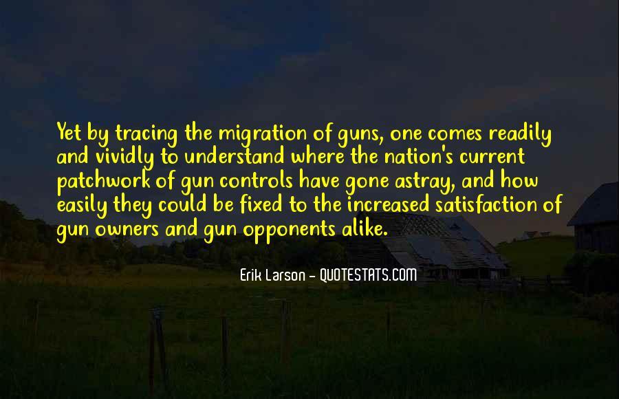 Erik Larson Quotes #507970