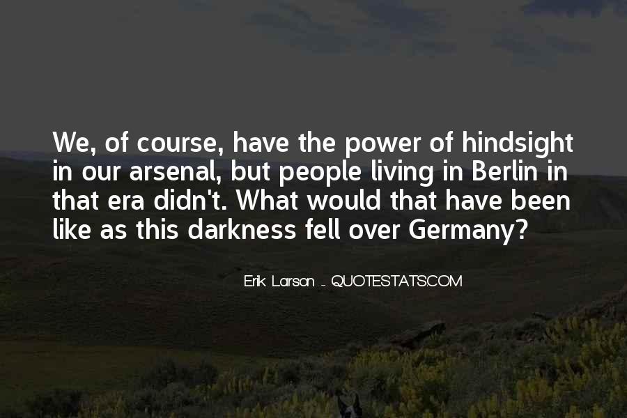Erik Larson Quotes #553551