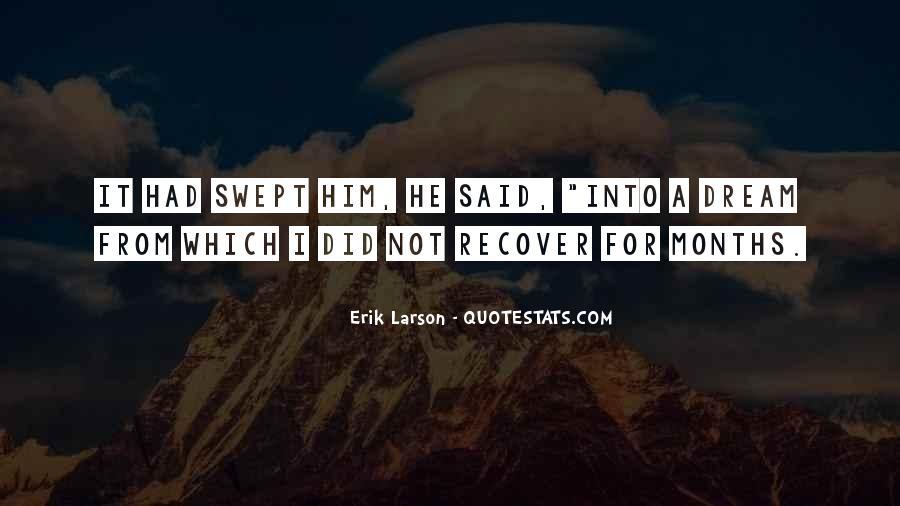 Erik Larson Quotes #57771