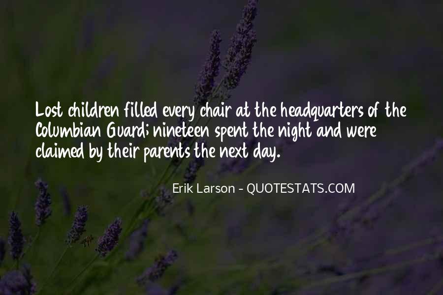 Erik Larson Quotes #640675