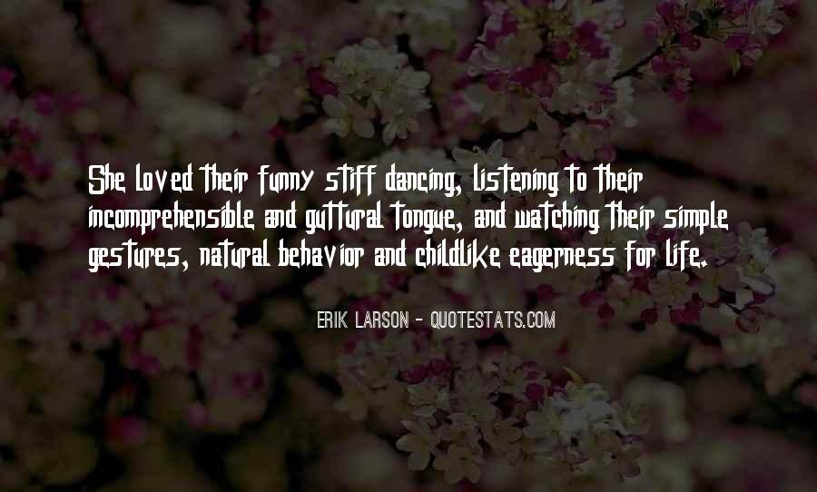 Erik Larson Quotes #660163