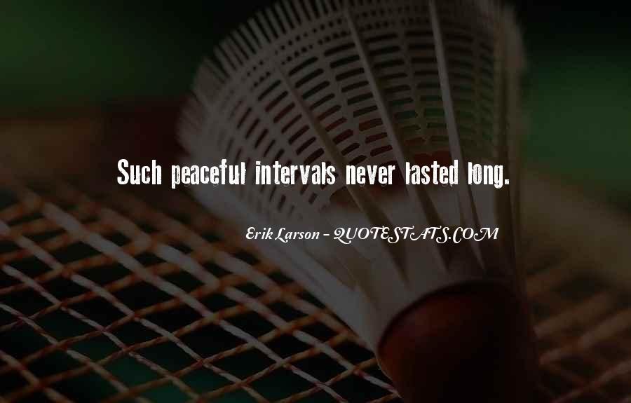 Erik Larson Quotes #670993