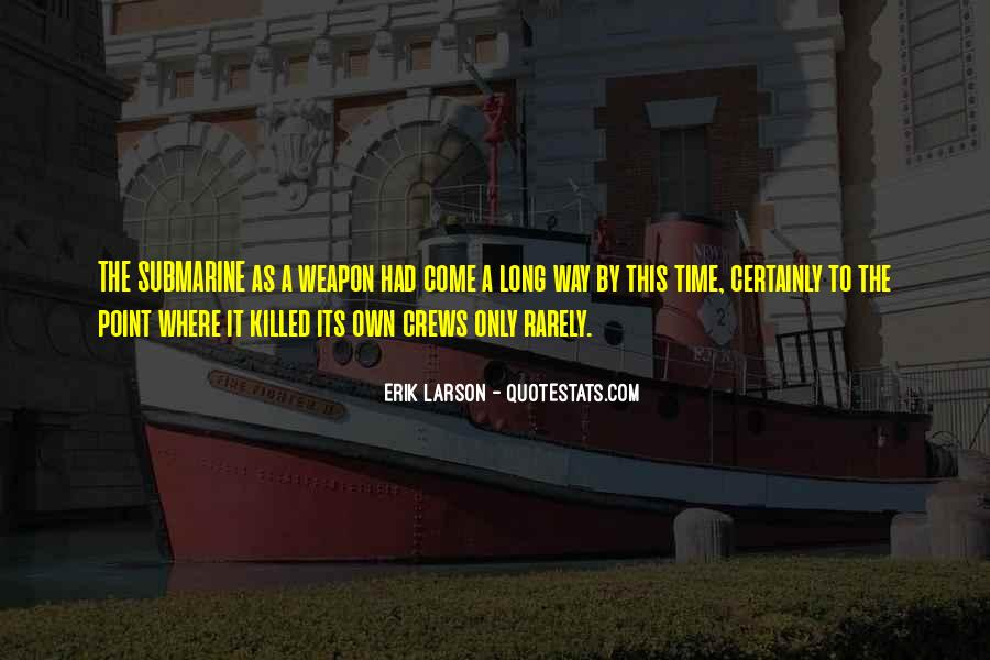 Erik Larson Quotes #735700