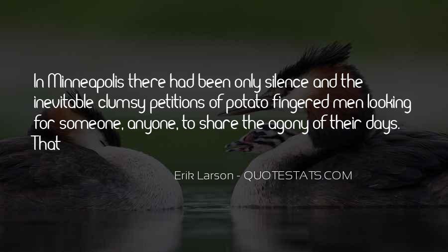 Erik Larson Quotes #770687