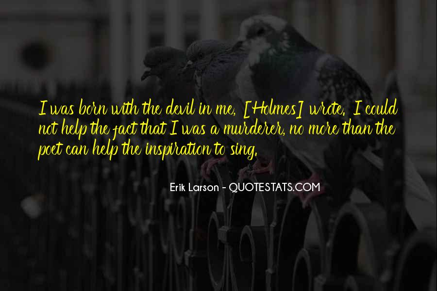 Erik Larson Quotes #838782