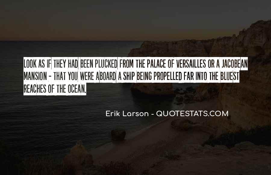 Erik Larson Quotes #884015