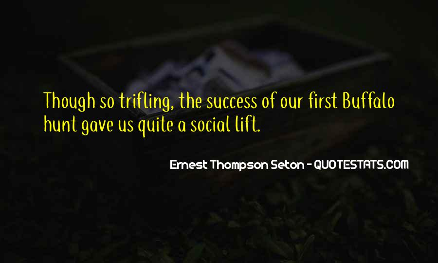 Ernest Thompson Seton Quotes #1259843