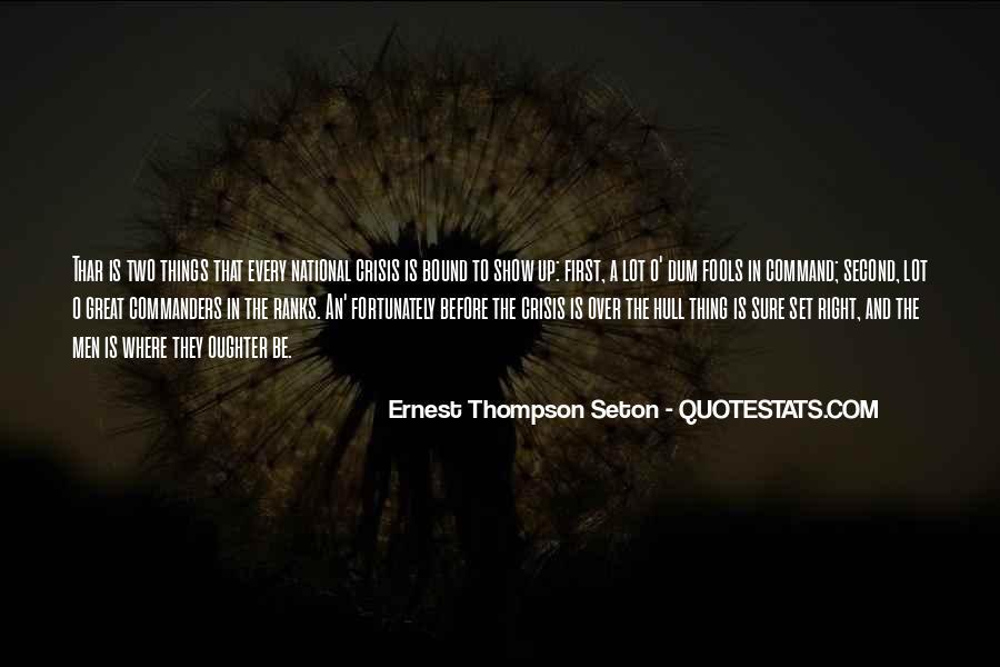 Ernest Thompson Seton Quotes #1675672