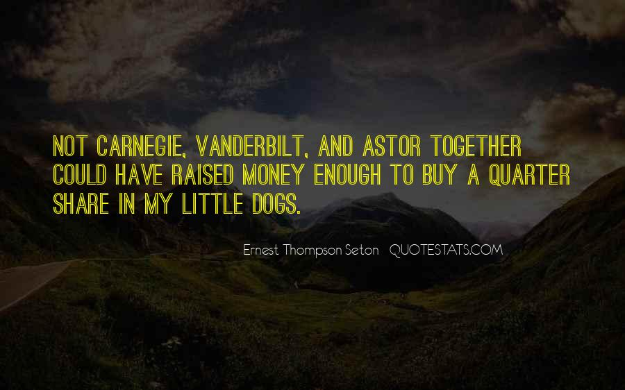 Ernest Thompson Seton Quotes #1837427