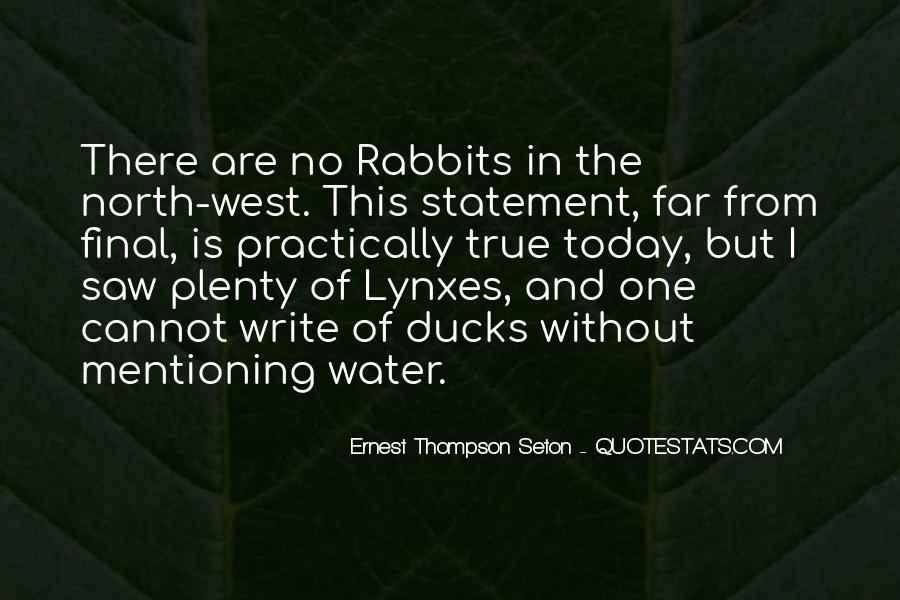Ernest Thompson Seton Quotes #920434