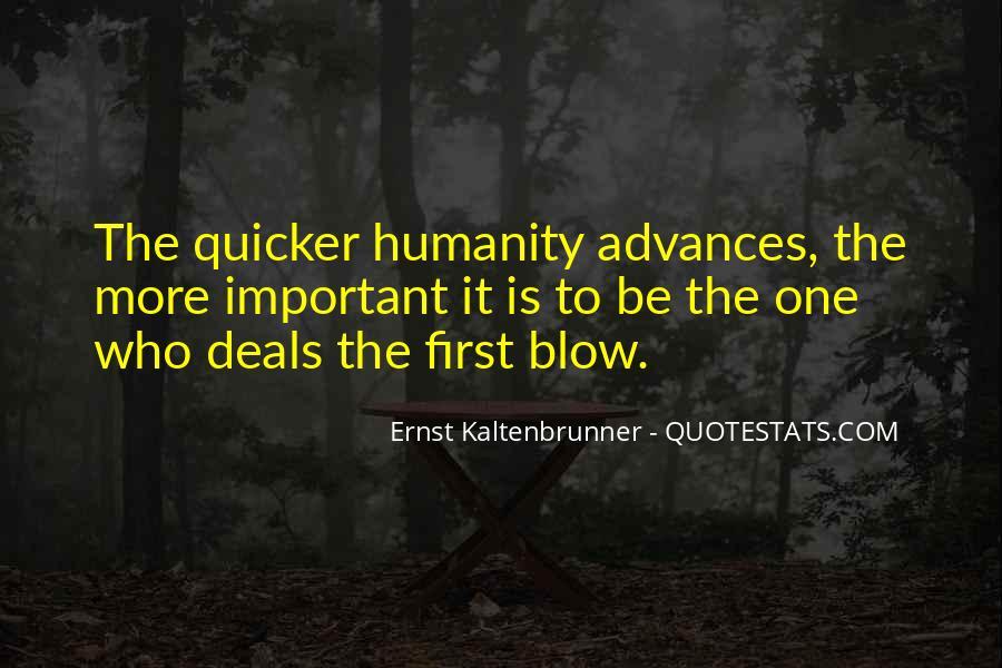Ernst Kaltenbrunner Quotes #1213530