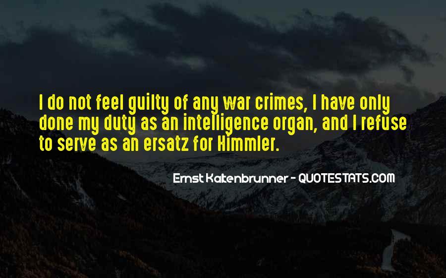 Ernst Kaltenbrunner Quotes #715284